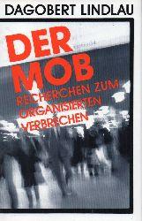 Lindlau,Dagobert  Der Mob