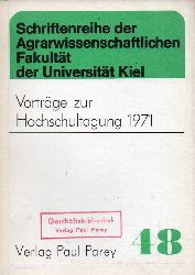 Agrarwissenschaftliche Fakultät  Vorträge zur Hochschultagung 1971