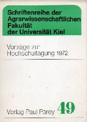 Agrarwissenschaftliche Fakultät  Vorträge zur Hochschultagung 1972