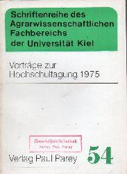 Agrarwissenschaftliche Fakultät  Vorträge zur Hochschultagung 1975