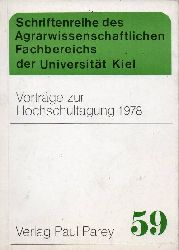 Agrarwissenschaftliche Fakultät  Vorträge zur Hochschultagung 1978