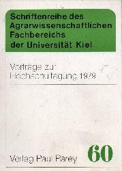 Agrarwissenschaftliche Fakultät  Vorträge zur Hochschultagung 1979