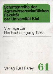 Agrarwissenschaftliche Fakultät  Vorträge zur Hochschultagung 1980