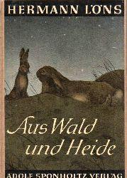 Löns,Hermann  Aus Wald und Heide