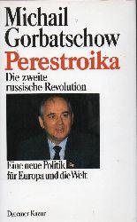 Gorbatschow,Michail  Perestroika-Die zweite russische Revolution