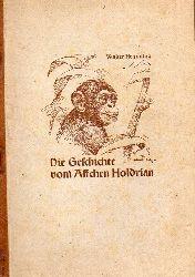 Hemming,Walter  Die Geschichte vom Äffchen Holdrian