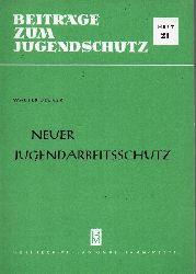 Becker,Walter  Neuer Jugendarbeitsschutz