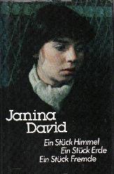 David,Janina  Ein Stück Himmel.Ein Stück Erde.Ein Stück Fremde