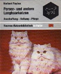 Fischer,Norbert  Perser-und andere Langhaarkatzen