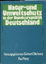 Olschowy,Gerhard  Natur und Umweltschutz in der Bundesrepublik Deutschland