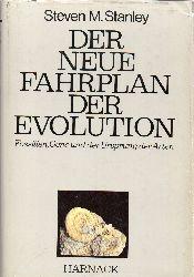 Stanley,Steven M.  Der neue Fahrplan der Evolution