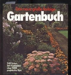 Bacher,Rolf  Das neue große farbige Gartenbuch