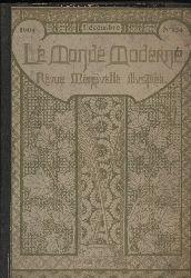 Juven,Felix  Le Monde Moderne. Tome XIX. 1904