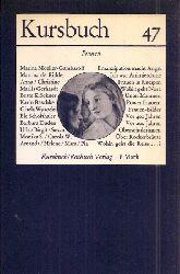 Michel,Karl Markus+Harald Wieser (Hsg.)  Kursbuch 47 - Frauen