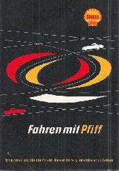 Deutsche Shell Aktiengesellschaft  Fahren mit Pfiff