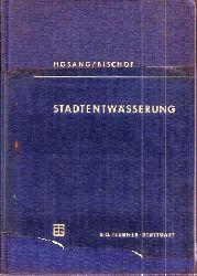 Hosang,Wilhelm+Wolfgang Bischof  Stadtentwässerung