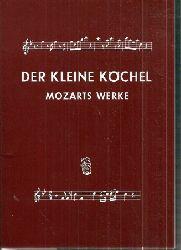 Hase,Hellmuth von (Hsg.)  Der kleine Köchel  Wolfgang Amade Mozart