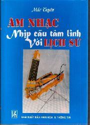 Tuyen,Mac  Am Nhac nhip cau Tam Linh voi lich su