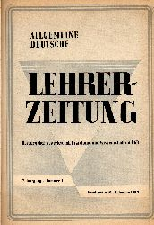 Allgemeine Deutsche Lehrer-Zeitung  Allgemeine Deutsche Lehrer-Zeitung 7.Jahrgang 1955