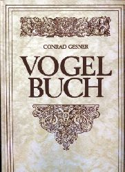 Gesner,Conrad  Vogelbuch Tomus II und III