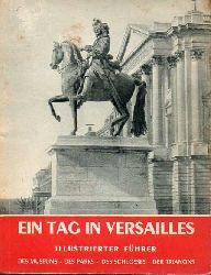 Versailles  Ein Tag in Versaille