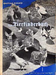 Schmidt,Bastian  Das Tierkinderbuch