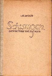 Wood,L.N.  Schlangen seltene Tiere und Insekten