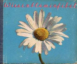 Amstutz,Eveline (Einleitung)  Wiesenblumenfibel
