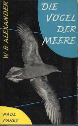 Alexander,W.B.  Die Vögel der Meere