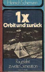 Schiemann,Heinrich  1 x Orbit und zurück