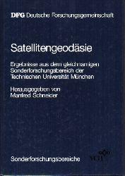 Schneider,Manfred (Hsg.)  Satellitengeodäsie