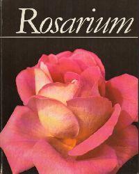 Bylow,W.N. und N.L.Michailow  Rosarium des Zentralen Botanischen Gartens der Akademie der
