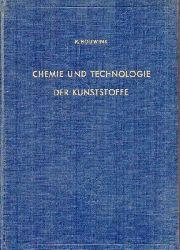 Houwink,R.  Herstellungsmethoden und Eigenschaften