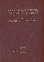 Der Pharmazeutisch-technische Assistent  Der Pharmazeutisch-technische Assistent Band IV:Pharmazeutische Chemie