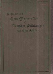 Normann,H.  Neue Materialien zu Deutschen Stilübungen für obere Klassen höherer