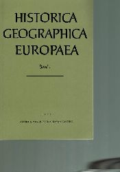 Historica Geographica Europaea  Historica Geographica Europaea Band I