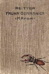 Reitter,Edmund  Fauna Germanica Die Käfer des Deutschen Reiches Band III