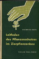 Pape,Heinrich  Leitfaden des Pflanzenschutzes im Zierpflanzenbau