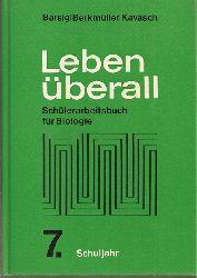 Barsig,Walter+Hans Berkmüller+Julius Kavasch  Leben überall