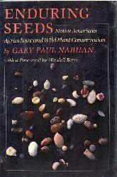 Nabhan,Gary Paul  Enduring Seeds
