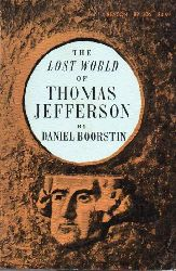 Boorsten,Daniel  The Lost World of Thomas Jefferson
