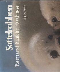 Bruemmer,Fred  Sattelrobben.Traum und Tragik im Nordmeer