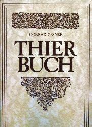 Gesner,Conrad  Thier-Buch