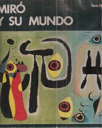 Gimferrer,Pere  Miro y su Mundo
