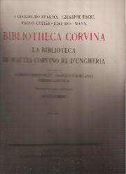 Berzeviczy,Alberto+Francesco Kollanyi+Toberio  Bibliotheca Corvina. La biblioteca di Mattia Corvino re d