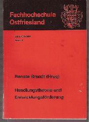 Brandt,Renate (Hsg.)  Handlungstheorie und Entwicklungsförderung (2 Bände)