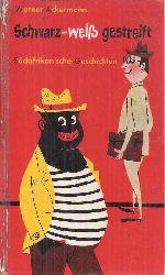 Ackermann,Werner  Schwarz - weiß gestreift