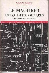 Berque,Jacques  Le Maghreb