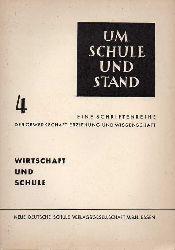 Albert,Wilhelm  Wirtschaft und Schule