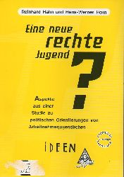 Hahn,Reinhard und Hans-Werner Horn  Eine neue rechte Jugend ?